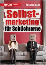 Susanne Hake - Selbstmarketing für Schüchterne